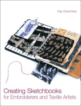 Creating Sketchbooks for Embroiderers and Textile Artists
