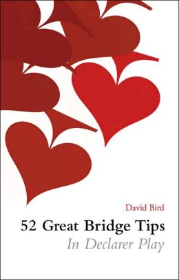 52 Great Bridge Tips in Declarer Play