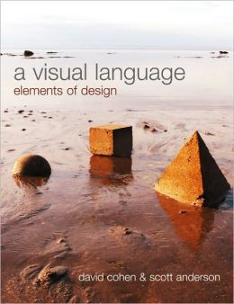 A Visual Language: Elements of Design