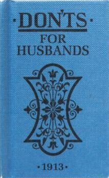 Don'ts for Husbands 1913