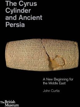 Cyrus Cylinder and Ancient Persia