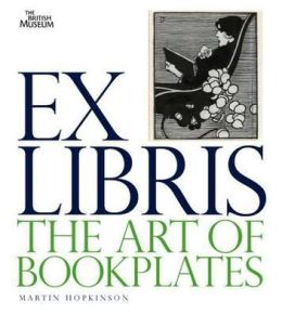 Ex Libris: The Art of Bookplates