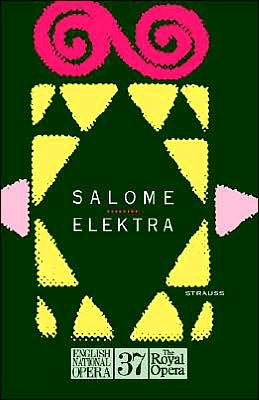 Elektra and Salome: Librettos: English & German: (English National Opera Guide Series #37)