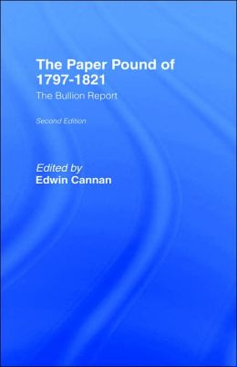 The Paper Pound Of 1797-1821, Second Edition