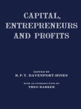 Capital, Entrepreneurs and Profits