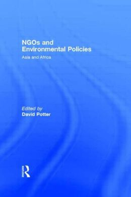 NGOs and Environmental Policies: Asia and Africa