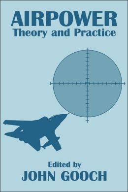 Airpower: Theory and Practice