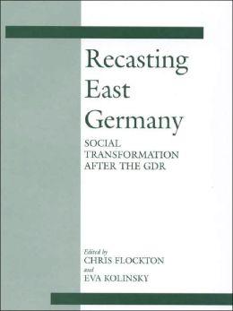 Recasting East Germany