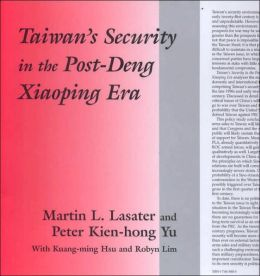 Taiwan's Security in the Post-Deng Xiaoping Era