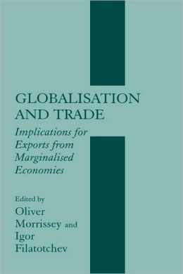 Globalisation and Trade: Implications for Exports from Marginalised Economies