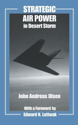 Strategic Air Power in Desert Storm