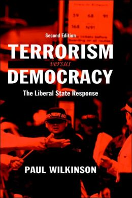 Terrorism vs. Democracy: The Liberal State Response