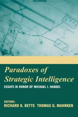 Paradoxes of Intelligence: Essays in Honor of Michael I. Handel