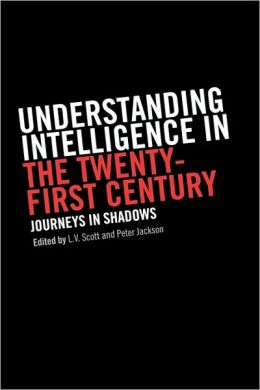 Understanding Intelligence in the Twenty-First Century: Journeys in Shadows