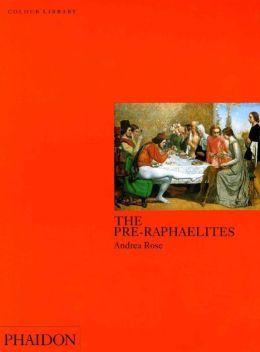 The Pre-Raphaelites: Colour Library