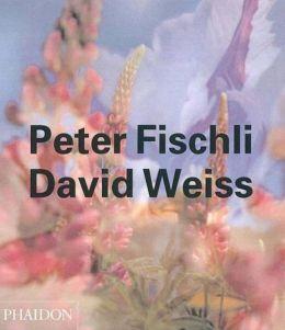 Peter Fischli & David Weiss