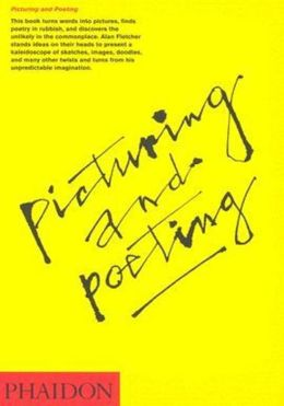 Alan Fletcher: Picturing and Poeting