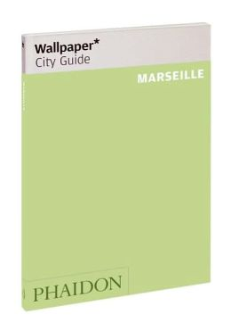 Wallpaper City Guide: Marseille