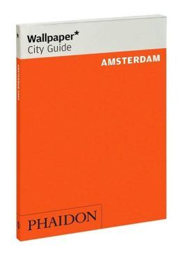 Wallpaper* City Guide Amsterdam 2010