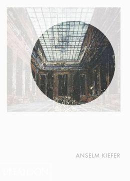 Anselm Kiefer: Phaidon Focus