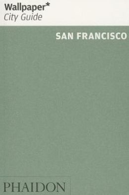 Wallpaper* City Guide San Francisco 2014