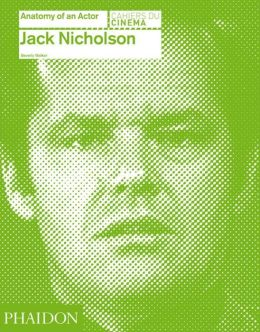 Jack Nicholson: Anatomy of an Actor