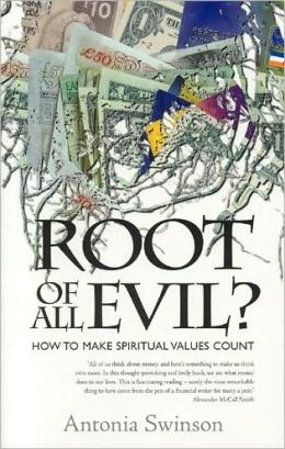 Root of All Evil: How to Make Spiritual Values Count
