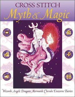 Cross Stitch Myth & Magic
