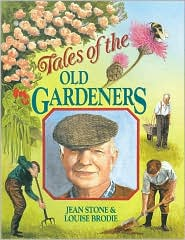 Tales of the Old Gardeners