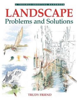 Landscape Problems and Solutions( A Trouble-Shooting Handbook Series)