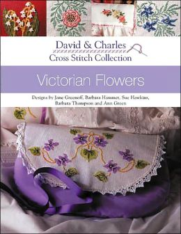 Cross Stitch Collection - Victorian Flowers