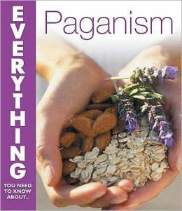 Everything You Need to Know about... Paganism