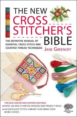 New Cross Stitcher's Bible