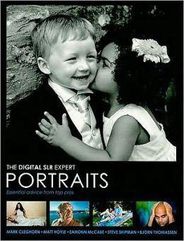 The Digital SLR Expert Portrait Photography