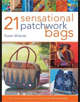 21 Sensational Patchwork Bags (PagePerfect NOOK Book)