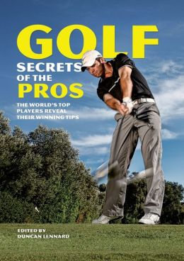 Golf Secrets of the Pros