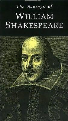 Sayings of William Shakespeare