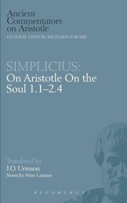 Simplicius: On Aristotle On the Soul 1.1-2.4