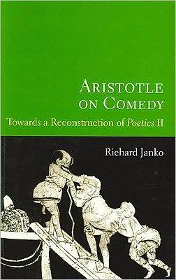 Aristotle on Comedy: Towards a Reconstruction of Poetics II