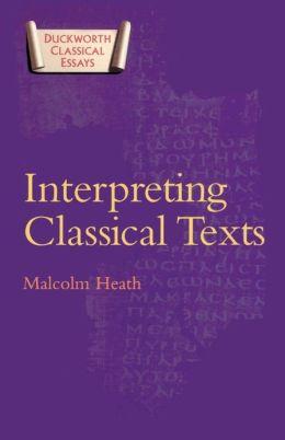 Interpreting Classical Texts