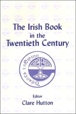 The Irish Book in the Twentieth Century