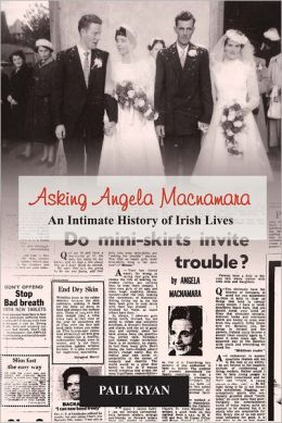 Asking Angela Macnamara: An Intimate History of Irish Lives