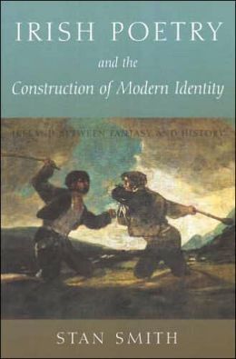 Irish Poetry and the Construction of Irish Identity: IReland Between Fantasy and History