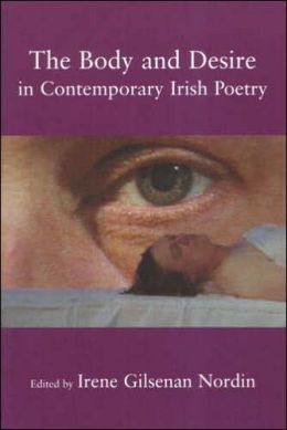 The Body and Desire in Contemporary Irish Poetry