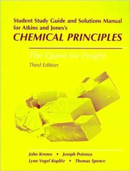 Chemical Principles - Student Study Guide and Solutions Manual