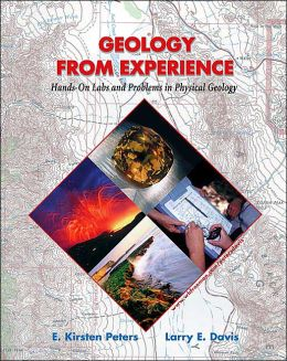 Geology from Experience: Hands-On Labs and Problems in Physical Geology