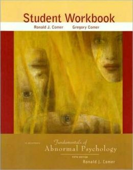 Study Workbook to Accompany Fundamental of Abnormal Psychology