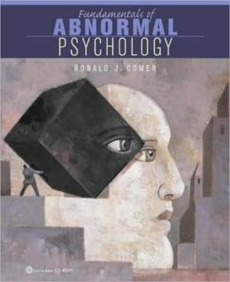 Fundamentals of Abnormal Psychology - Text Only