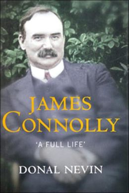James Connolly: A Full Life