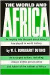 The World and Africa: An Inquiry into the Part Which Africa Has Played in World History